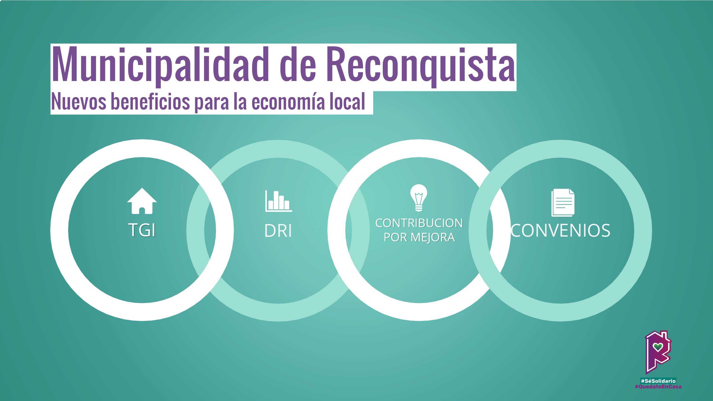 El Gobierno de Reconquista anunció beneficios para la economía local