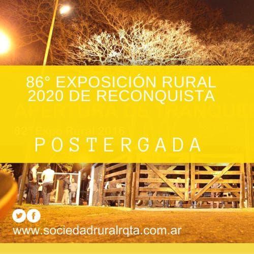 Quedó postergada la 86º Exposición Rural 2020 de Reconquista