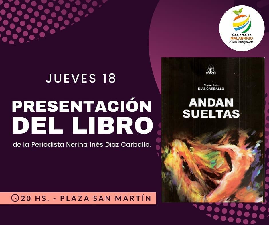 "Malabrigo: Hoy presentación del libro ""Andan Sueltas"""