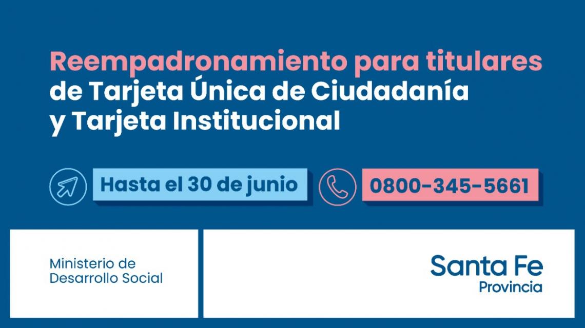 Hasta el 30 de junio se realiza el reempadronamiento de titulares de la Tarjeta Única de Ciudadanía